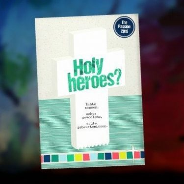 Holy Heroes in The Passion - 20 maart